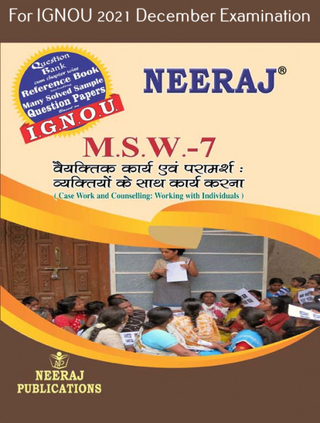 MSW7, Case work and Counselling: Working with Individuals (Hindi Medium), IGNOU Master of Social Work (MSW) Neeraj Publications   Guide for MSW-7 for December 2021 Exams with Sample Papers