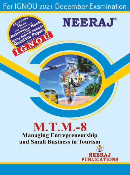 MTTM8, Managing Entrepreneurship and Small Business in Tourism (English Medium), IGNOU Master of Tourism and Travel Management (MTTM) Neeraj Publications   Guide for MTTM-8 for December 2021 Exams with Sample Papers