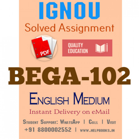 Download BEGA102 IGNOU Solved Assignment 2020-2021