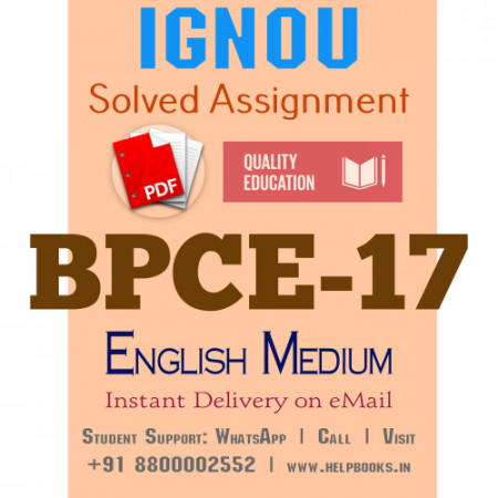 Download BPCE17 IGNOU Solved Assignment 2020-2021 (English Medium)