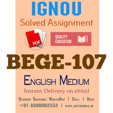 Download BEGE107 IGNOU Solved Assignment 2020-2021