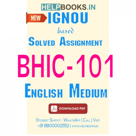 Download BHIC101 Solved Assignment 2020-2021 (English Medium)-History of India –I BHIC-101