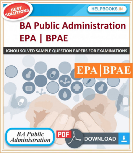 IGNOU BA Public Administration Solved Assignments-BPAE & EPA | e-Assignment Copy | 2020-21