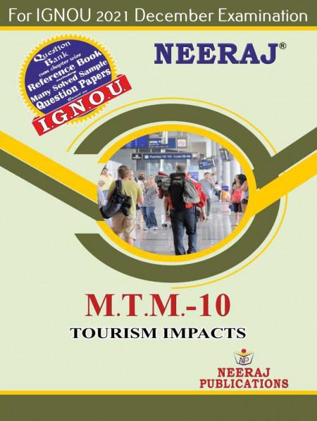 MTTM10, Tourism Impacts (English Medium), IGNOU Master of Tourism and Travel Management (MTTM) Neeraj Publications   Guide for MTTM-10 for December 2021 Exams with Sample Papers