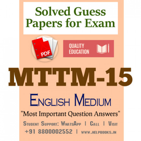 MTTM15 IGNOU Solved Sample Papers/Most Important Questions Answers for Exam