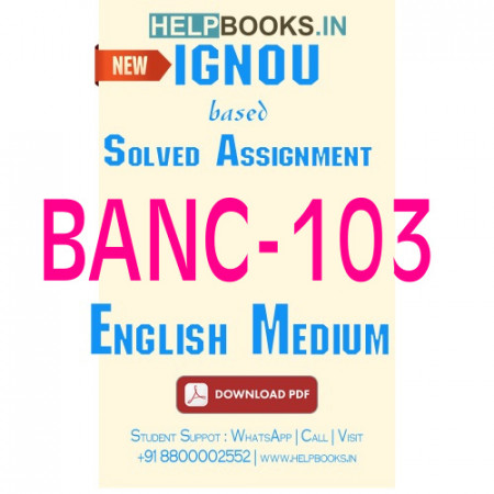 Download BANC103 Solved Assignment 2020-2021 (English Medium)-Archaeological Anthropology BANC-103