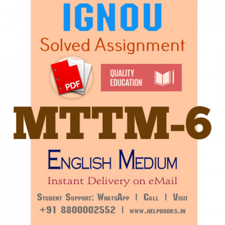Download MTTM6 IGNOU Solved Assignment 2020-2021