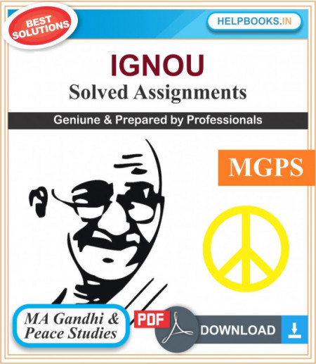 Master of Arts in Gandhi and Peace Studies-MGPS Solved Assignments | e-Assignment Copy | 2019-2020