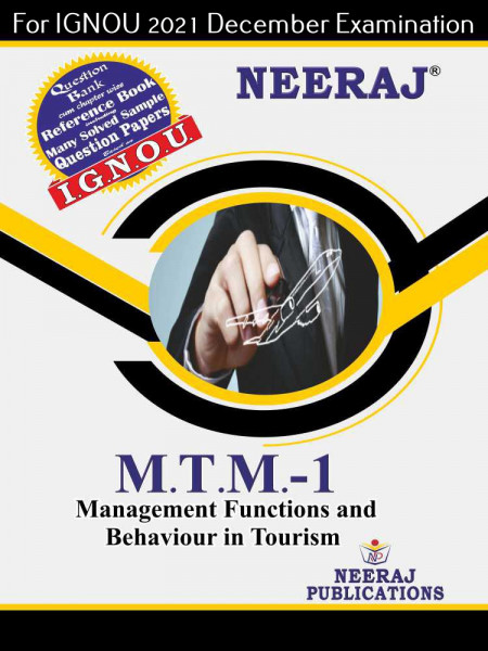 MTTM1, Management Functions and Behaviour in Tourism (English Medium), IGNOU Master of Tourism and Travel Management (MTTM) Neeraj Publications   Guide for MTTM-1 for December 2021 Exams with Sample Papers