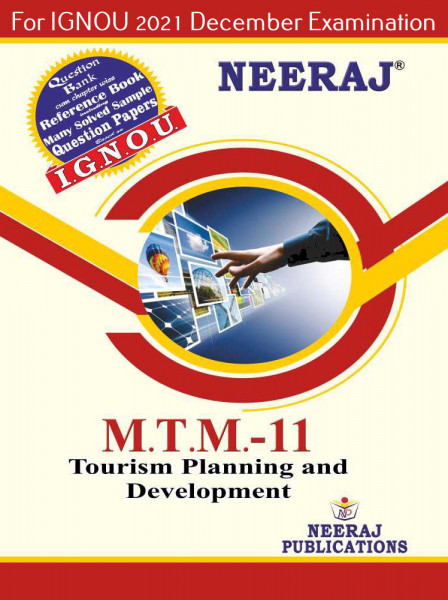 MTTM11, Tourism Planning and Development (English Medium), IGNOU Master of Tourism and Travel Management (MTTM) Neeraj Publications | Guide for MTTM-11 for December 2021 Exams with Sample Papers