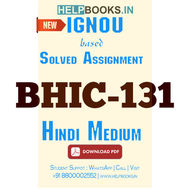BHIC131 Solved Assignment (Hindi Medium)-History of India from the Earliest Times upto 300 CE