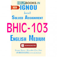 Download BHIC103 Solved Assignment 2020-2021 (English Medium)-History of India –II BHIC-103