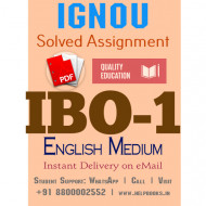 Download IBO1 IGNOU Solved Assignment 2020-2021 (English Medium)