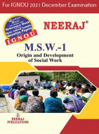 MSW1, Origin and Development of Social Work (English Medium), IGNOU Master of Social Work (MSW) Neeraj Publications | Guide for MSW-1 for December 2021 Exams with Sample Papers