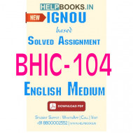 BHIC104 Solved Assignment (English Medium)-Social Formations and Cultural Patterns of the Medieval World BHIC-104