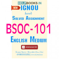 BSOC101 Solved Assignment (English Medium)-Introduction to Sociology I BSOC-101