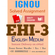 Download EHI3 IGNOU Solved Assignment 2020-2021 (English Medium)