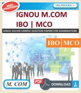 IGNOU M.COM Solved Assignments-IBO & MCO | e-Assignment Copy | 2020-21