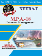 MPA18, Disaster Management (English Medium), IGNOU Master of Arts (Public Administration) (MPA) Neeraj Publications | Guide for MPA-18 for December 2021 Exams with Sample Papers
