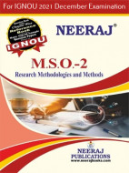 MSO2, Research Methods and Methodologie (English Medium), IGNOU Master of Arts (Sociology)(MSO) Neeraj Publications | Guide for MSO-2 for December 2021 Exams with Sample Papers