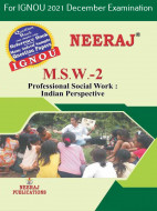 MSW2, Professional Social Work: Indian Perspectives (English Medium), IGNOU Master of Social Work (MSW) Neeraj Publications | Guide for MSW-2 for December 2021 Exams with Sample Papers