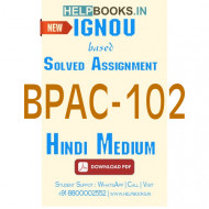 BPAC102 Solved Assignment (Hindi Medium)-Administrative Thinkers BPAC-102