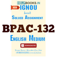 BPAC132 Solved Assignment (English Medium)-Administrative Thinkers