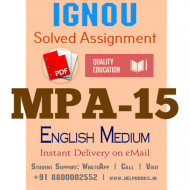 Download MPA15 IGNOU Solved Assignment 2020-2021 (English Medium)