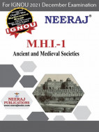 MHI1, Ancient and Medieval Societies (English Medium), IGNOU Master of Arts (History)(MAH) Neeraj Publications | Guide for MHI-1 for December 2021 Exams with Sample Papers