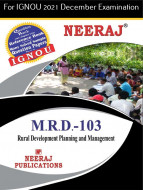 MRD103, Rural Development – Planning and Management (English Medium), IGNOU Master of Arts (Rural Development) (MARD) Neeraj Publications | Guide for MRD-103 for December 2021 Exams with Sample Papers