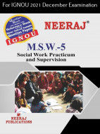 MSW5, Social Work Practicum and Supervision (English Medium), IGNOU Master of Social Work (MSW) Neeraj Publications | Guide for MSW-5 for December 2021 Exams with Sample Papers