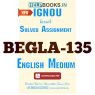 BEGLA135 Solved Assignment-English In Daily Life