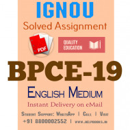 Download BPCE19 IGNOU Solved Assignment 2020-2021 (English Medium)