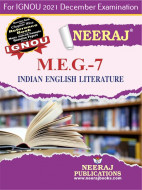 MEG7, Indian English Literature (English Medium), IGNOU Master of Arts (English)(MEG) Neeraj Publications | Guide for MEG-7 for December 2021 Exams with Sample Papers