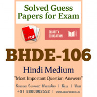 BHDE106 IGNOU Solved Sample Papers/Most Important Questions Answers for Exam
