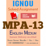 Download MPA13 IGNOU Solved Assignment 2020-2021 (English Medium)
