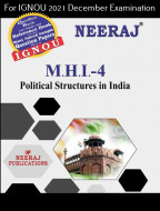 MHI4, Political Structures in India (English Medium), IGNOU Master of Arts (History)(MAH) Neeraj Publications | Guide for MHI-4 for December 2021 Exams with Sample Papers