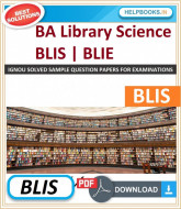 IGNOU Bachelor of Library and Information Science (BLIS) Solved Assignments | e-Assignment Copy | 2019-2020