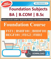 IGNOU Foundation Course Solved Common Assignments | e-Assignment Copy | 2019-2020