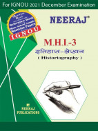 MHI3, Historiography (Hindi Medium), IGNOU Master of Arts (History)(MAH) Neeraj Publications | Guide for MHI-3 for December 2021 Exams with Sample Papers