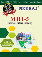 MHI5, History of Indian Economy (English Medium), IGNOU Master of Arts (History)(MAH) Neeraj Publications | Guide for MHI-5 for December 2021 Exams with Sample Papers