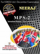 MPS2, International Relations: Theory and Problems (English Medium), IGNOU Master of Arts (Political Science) (MPS) Neeraj Publications | Guide for MPS-2 for December 2021 Exams with Sample Papers