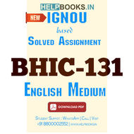 BHIC131 Solved Assignment (English Medium)-History of India from the Earliest Times upto 300 CE