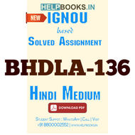BHDLA136 Solved Assignment-Hindi Bhasa : Lekhan kaushal