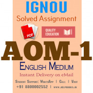 Download AOM1 IGNOU Solved Assignment 2020-2021 (English Medium)