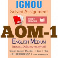 Download AOM1 IGNOU Solved Assignment 2020-2021 (English Medium)