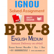 Download BPY8 IGNOU Solved Assignment 2020-2021 (English Medium)