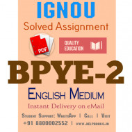 Download BPYE2 IGNOU Solved Assignment 2020-2021 (English Medium)
