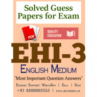 EHI3 IGNOU Solved Sample Papers/Most Important Questions Answers for Exam-English Medium