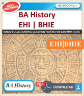 IGNOU BA History Solved Assignments-EHI & BHIE | e-Assignment Copy | 2019-2020